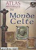 atlas historique du monde celte