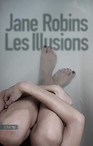 Les Illusions par Jane ROBINS