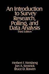 [(An Introduction to Survey Research, Polling and Data Analysis)] [By (author) Herbert F. Weisberg ] published on (September, 1996)