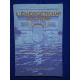 L'Énergétique solaire : Terminologie de l'héliotechnique