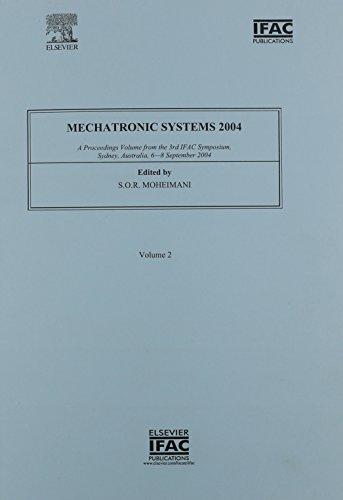 Mechatronic Systems 2004 (2-volume set) (IPV - IFAC Proceedings Volume)