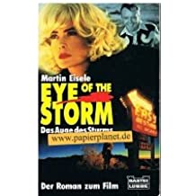Eye of the storm / Das Auge des Sturms