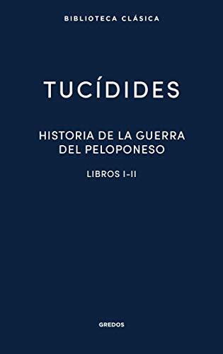 Historia de la guerra del Peloponeso. Libros I-II (Biblioteca ...