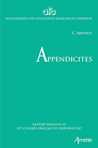Appendicites: 119e congrès français de chirurgie - 2017