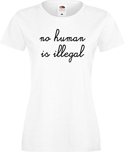 ShirtInStyle Lady T-Shirt no human is illegal, kein Mensch ist illegal,Farbe weiss, Größe M (Bombe T-shirt Womens)