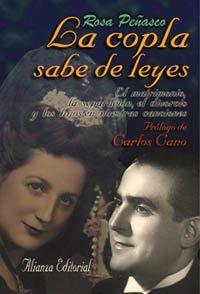 La copla sabe de leyes: El matrimonio, la separación, el divorcio y los hijos en nuestras canciones (Libros Singulares (Ls)) por Rosa Peñasco Velasco