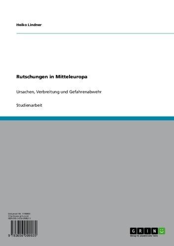 Rutschungen in Mitteleuropa: Ursachen, Verbreitung und Gefahrenabwehr