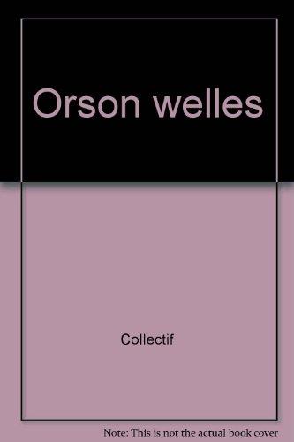 Orson Welles par Cahiers du cinéma