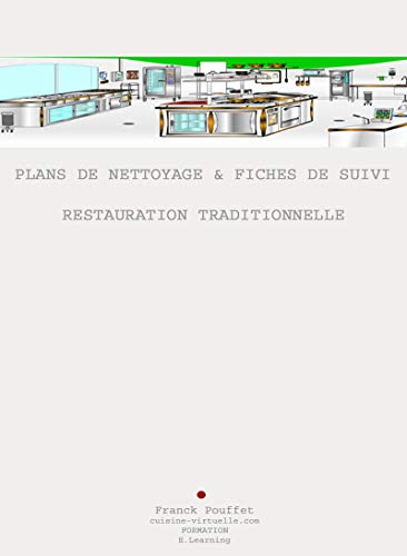 Plans de nettoyage & Fiche de Suivi en Restauration Traditionnelle (French Edition)
