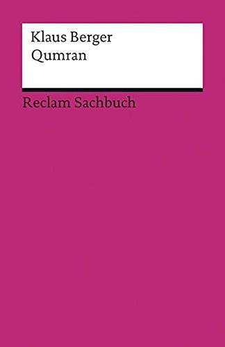 Qumran: Funde - Texte - Geschichte (Reclams Universal-Bibliothek)