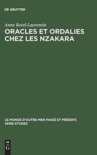 Oracles Et Ordalies Chez Les Nzakara