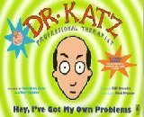 comedy-centrals-dr-katz-hey-ive-got-my-own-problems-by-bill-braudis-1997-10-01