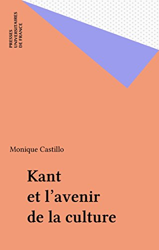 Read Online Kant et l'avenir de la culture pdf, epub ebook