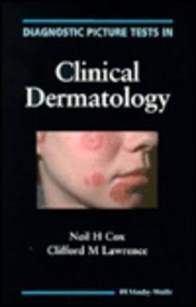 Diagnostic Picture Tests In Clinical Dermatology, 1e (Picture Test Series) by Neil H. Cox BSc FRCP (1995-07-27)