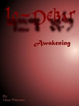 LoDebar - Awakening by [Wilenius Jr., Gene]