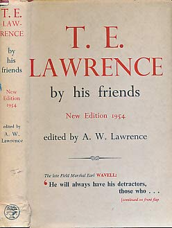 T.E. Lawrence By His Friends (New Edition 1954)