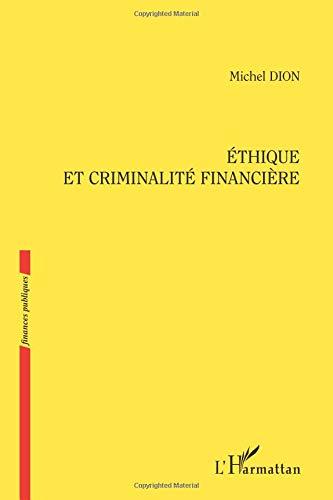 Ethique et Criminalite Financiere