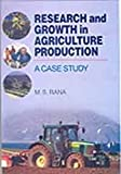 Research And Growth In Agriculture Production: A Case Study