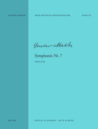 Symphonie Nr. 7 e-Moll: Neue Kritische Ausgabe der Internationalen Gustav Mahler Gesellschaft. Orchester. Partitur.