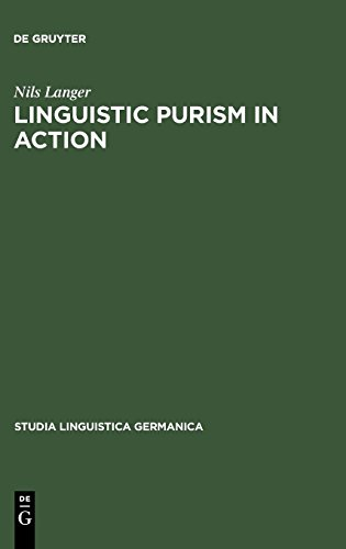 Linguistic Purism in Action: How auxiliary tun was stigmatized in Early New High German: How Auxiliary Tun Was Stigmatized in Early High German (Studia Linguistica Germanica, Band 60)