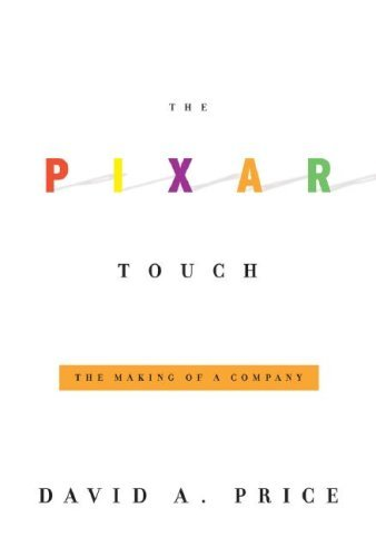 The Pixar Touch: The Making of a Company by David A. Price (2008-05-06)
