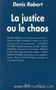 La justice ou le chaos