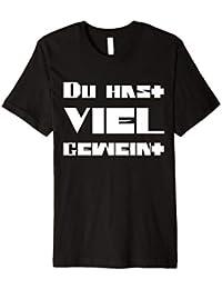 Du hast viel geweint | T-Shirt
