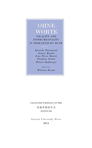 Ohne worte: vocality and instrumentality in 19th-century music (Collected Writings of the Orpheus Institute (10))