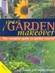 Your Garden Makeover (Revive, replant & replenish)