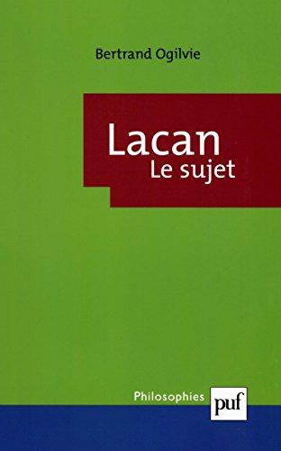 Lacan. Le sujet: La formation du concept de sujet, 1932-1949