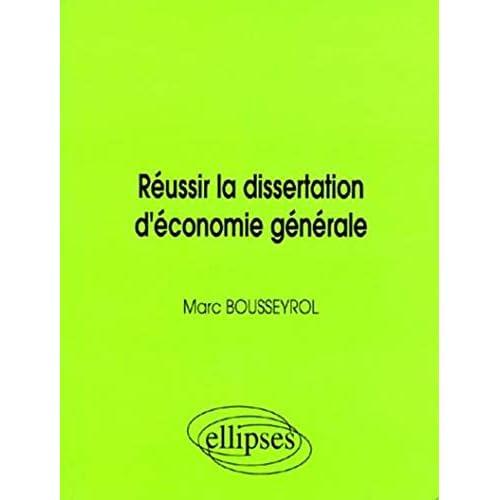 Réussir la dissertation d'économie générale
