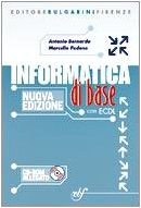 Informatica di base. Per la Scuola media. Con CD-ROM