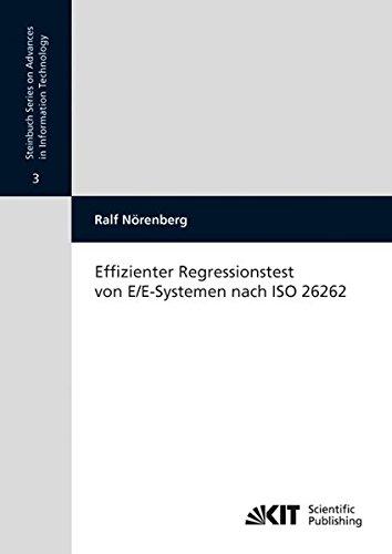 Effizienter Regressionstest von E/E-Systemen Nach ISO 26262 (Steinbuch Series on Advances in Information Technology / Karlsruher Institut für ... für Technik der Informationsverarbeitung) thumbnail