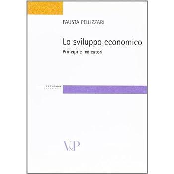 Lo Sviluppo Economico. Principi E Indicatori