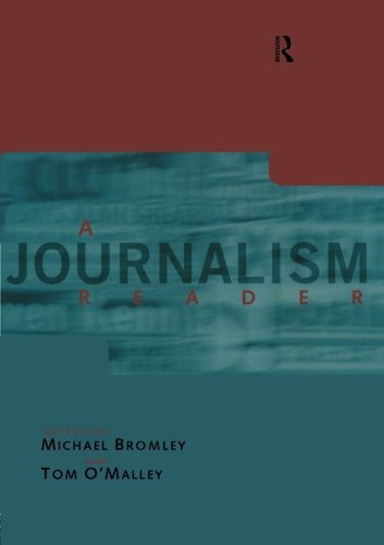 A Journalism Reader (Communication and Society) (1997-09-11)