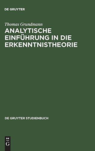 Analytische Einführung in die Erkenntnistheorie (De Gruyter Studienbuch)