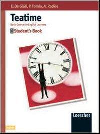 Teatime. Student's book. Per la Scuola media: 1
