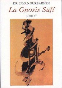 La gnosis sufí tomo 2 por Javad Nurbakhsh