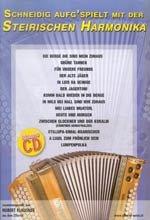 SCHNEIDIG AUFG'SPIELT AUF DER STEIRISCHEN HARMONIKA - arrangiert für Steirische Handharmonika - Diat. Handharmonika - mit CD [Noten / Sheetmusic] Komponist: KLAUSNER HUBERT