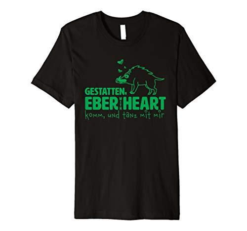 """Geschenk Shirt Eberhard """"EBER WITH HEART"""" Komm tanz mit mir"""