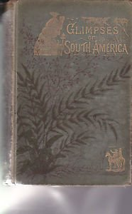 mary-hield-glimpses-of-south-america-or-the-land-of-pampas1882