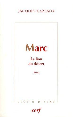 Marc : Le lion du désert par Jacques Cazeaux