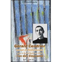 Grard Cendrier : Scout et franciscain (Paris, 16 juin 1920-Buchenwald, 24 janvier 1945)