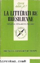 La litterature bresilienne