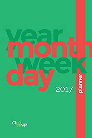Planner: Green & Red 2017 Year Dated Daily Weekly Monthly Organizer 6x9 inches 56 pages: Volume 2 (Color Planners)