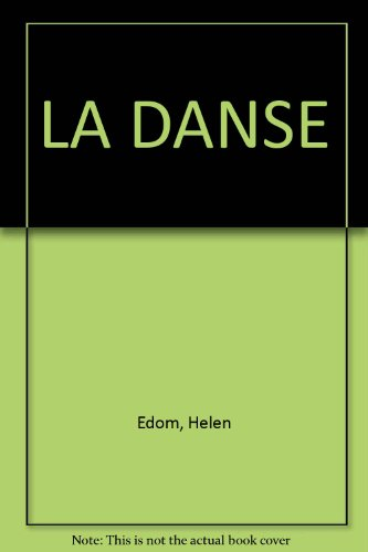 LA DANSE par Helen Edom