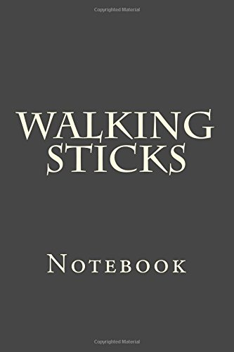 Walking Sticks: Notebook