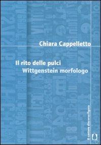 Il rito delle pulci. Wittgenstein morfologo