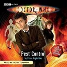 Doctor Who - Pest Control (Dr Who Audio Original 1) by Anghelides, Peter (2008)