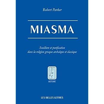 Miasmes: Souillure et purification dans la religion grecque primitive
